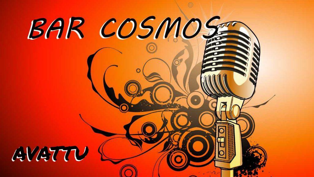 Bar Cosmos Avattu